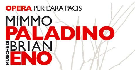Opera per  lara pacis Mimmo Paladino Brian Eno